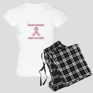 Enough Awareness! Where's the Cure? Pajamas