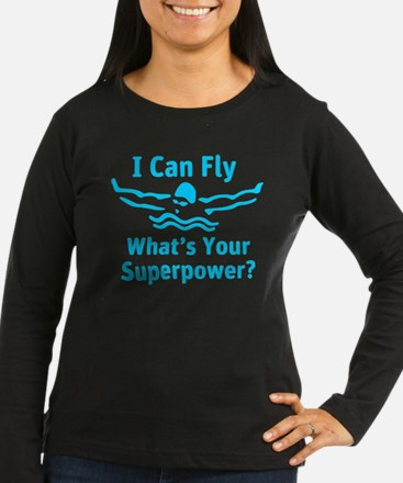 I can Fly What's Your Superpower Long Sleeve T-Shi