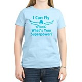 I can fly whats your superpower Women's Light T-Shirt