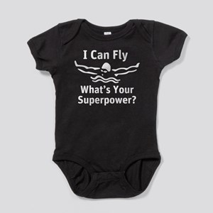 I can Fly What's Your Superpower Baby Bodysuit