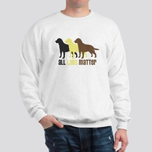 All Labs Matter Sweatshirt