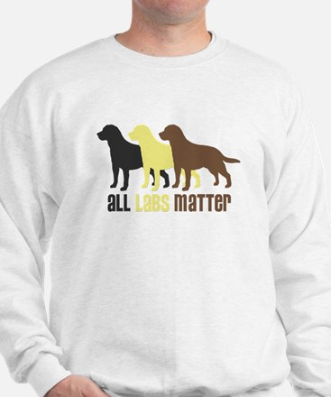 All Labs Matter Sweatshirt