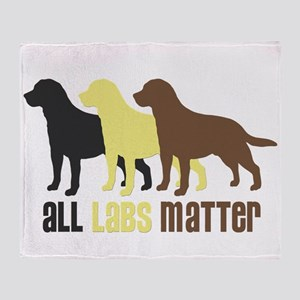 All Labs Matter Throw Blanket