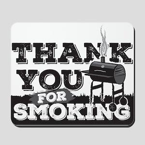 Thanks for Smoking Mousepad