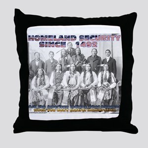 Homeland Security Since 1492 Throw Pillow