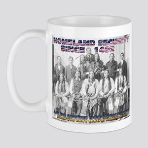 Homeland Security Since 1492 Mug