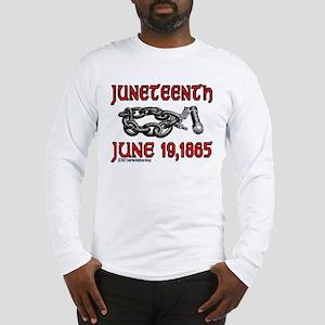 """""""June19, 1865"""" Long Sleeve T-Shirt"""