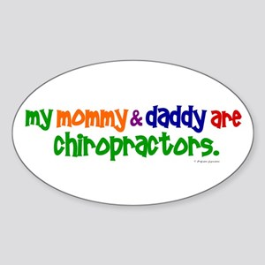 My Mommy & Daddy Are Chiropractors (PR) Sticker (O