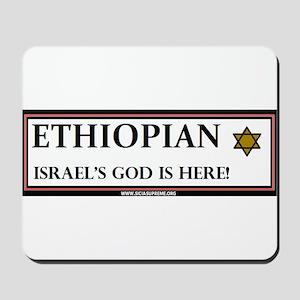 Ethiopian Israel God is Here Mousepad