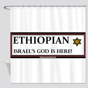 Ethiopian Israel God is Here Shower Curtain