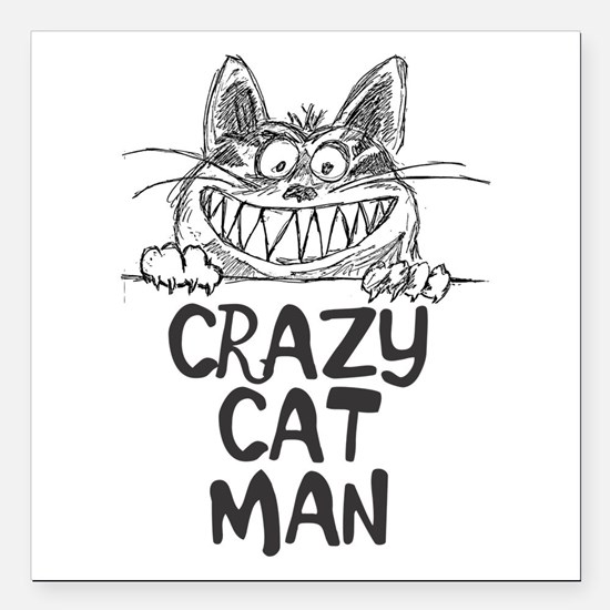 "Crazy Cat Man Square Car Magnet 3"" X 3"""