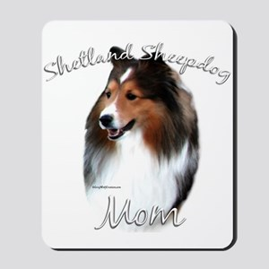 Sheltie Mom2 Mousepad