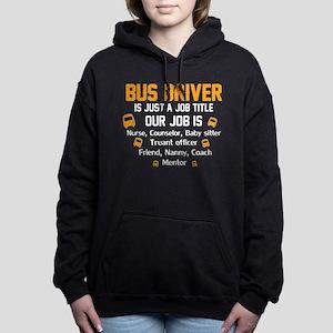 our job is bus driver Women's Hooded Sweatshirt