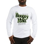 Boogey Man Long Sleeve T-Shirt