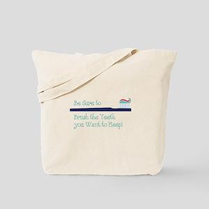 Brush The Teeth Tote Bag