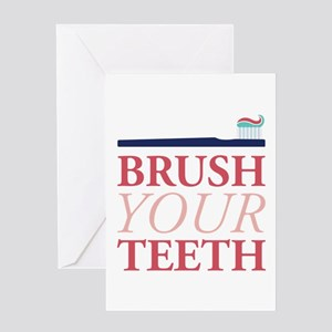 Brush Your Teeth Greeting Cards