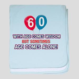 Funny 60 wisdom saying birthday baby blanket