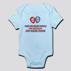 Funny 60 wisdom saying birthday Infant Bodysuit