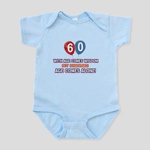 Funny 60 wisdom saying birthday Infant Bodysuit