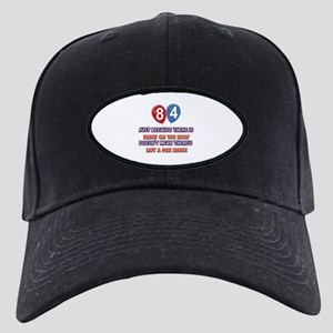 84 year old designs Black Cap