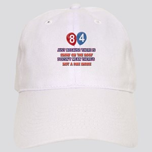 84 year old designs Cap
