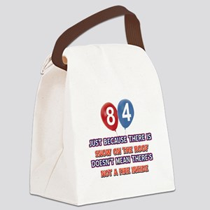 84 year old designs Canvas Lunch Bag