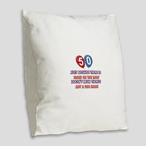 50 year old designs Burlap Throw Pillow