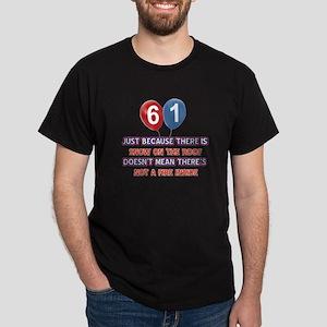 61 year old designs Dark T-Shirt