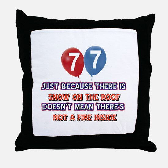 77 year old designs Throw Pillow
