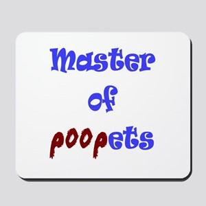 Master of Poopets Mousepad