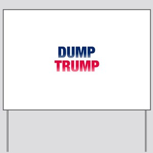 Dump Trump Yard Sign