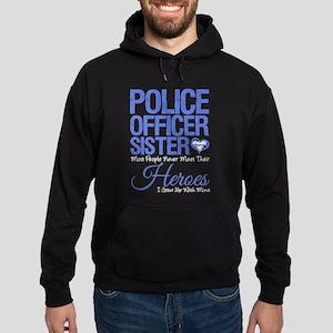 Proud Sister of a Police Officer Her Hoodie (dark)