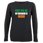 Pray Husband Irish Plus Size Long Sleeve Tee