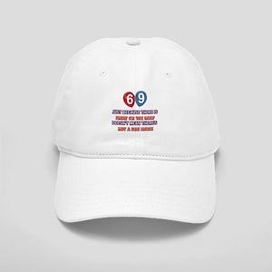 69 year old designs Cap