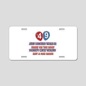 49 year old designs Aluminum License Plate
