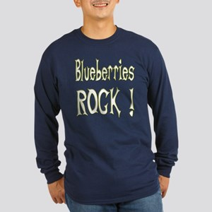 Blueberries Rock ! Long Sleeve Dark T-Shirt
