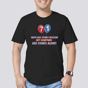 Funny 71 wisdom saying Men's Fitted T-Shirt (dark)