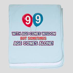 Funny 99 wisdom saying birthday baby blanket