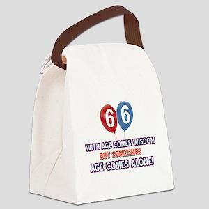 Funny 66 wisdom saying birthday Canvas Lunch Bag