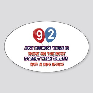 92 year old designs Sticker (Oval)