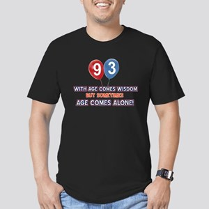 Funny 93 wisdom saying Men's Fitted T-Shirt (dark)