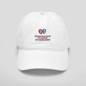 Funny 93 wisdom saying birthday Cap