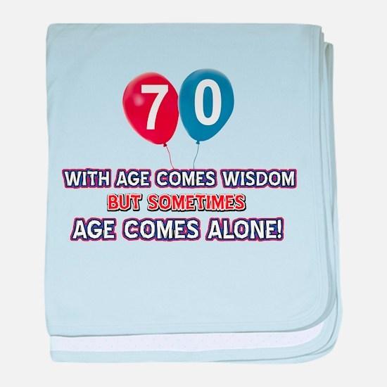 Funny 70 wisdom saying birthday baby blanket