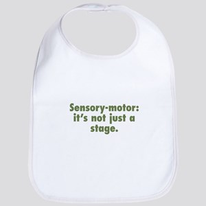 Sensory-Motor Stage Bib