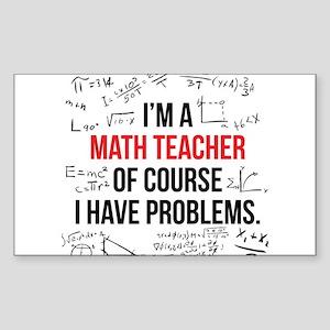 Math Teacher Problems Sticker