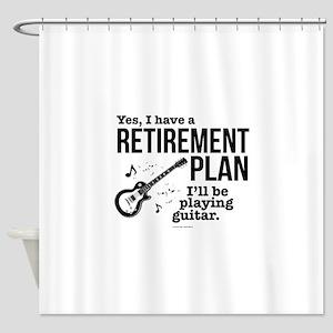 Guitar Retirement Plan Shower Curtain