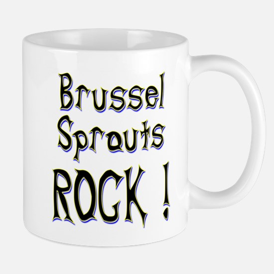 Brussel Sprouts Rock ! Mug
