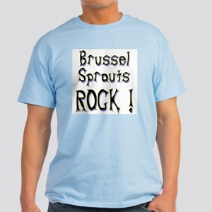Brussel Sprouts Rock ! Light T-Shirt