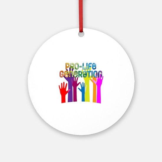 Pro-Life Generation Round Ornament