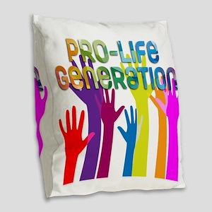 Pro-Life Generation Burlap Throw Pillow